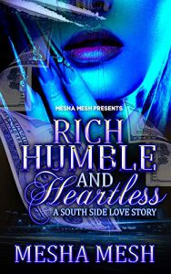 Rich, Humble, And Heartless