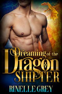 Dreaming of the Dragon Shifter