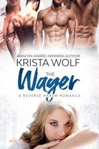 The Wager – A Reverse Harem Romance
