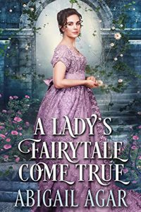 A Lady's Fairytale Come True