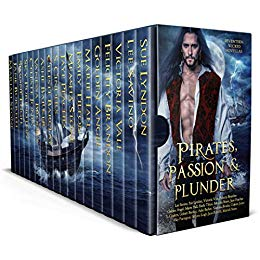 Pirates, Passion and Plunder: Seventeen Wicked Tales