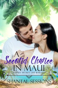A Second Chance in Maui