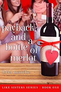 Payback and a Bottle of Merlot