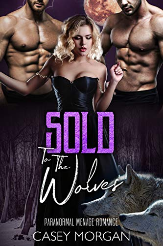 Sold To The Wolves