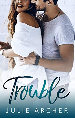 Trouble: A best friend's sister small town
