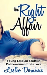 THE RIGHT AFFAIR: Young Lesbian Scottish Policewoman finds Love