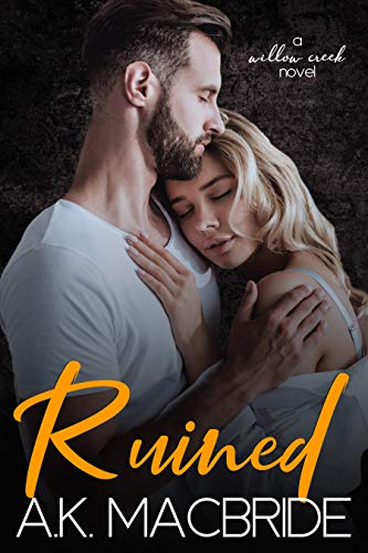 Ruined: A Single Dad Small Town Romance