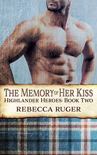The Memory of Her Kiss