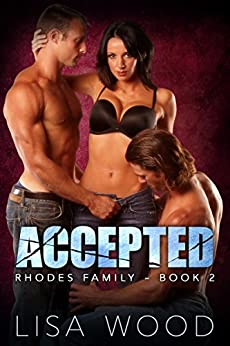 Accepted: Rhodes Family Book 2