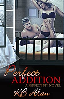 Perfect Addition (Perfect Fit Book 3)