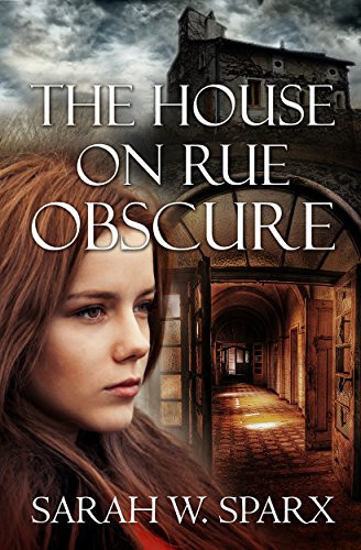 The House on Rue Obscure