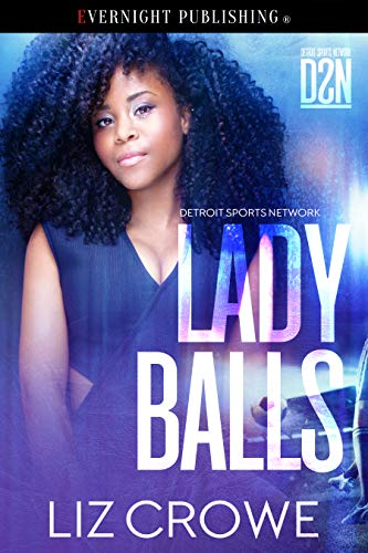 Lady Balls (Detroit Sports Network Book 1)