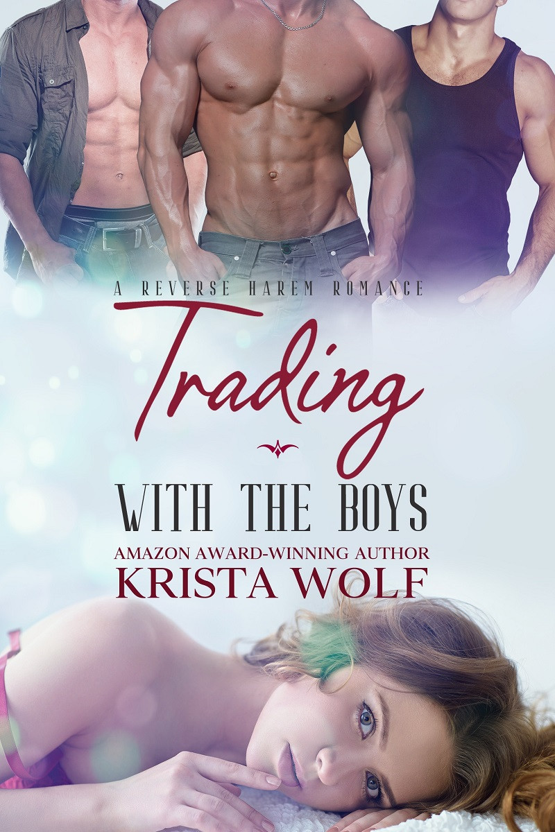 Trading with the Boys – A Reverse Harem Romance