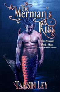The Merman's Kiss: A Steamy Mythology Romance (Mates for Monsters Series Book 1)
