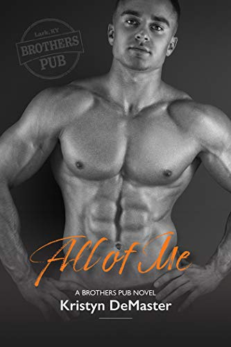 All of Me (Brothers Pub Book 1)