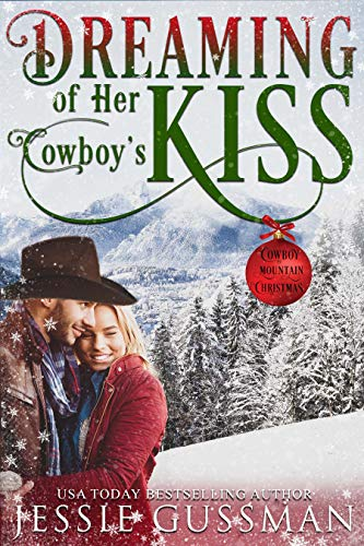 Dreaming of Her Cowboy's Kiss