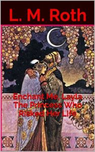 Enchant Me, Layla The Princess Who Risked Her Life