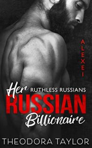 Her Russian Billionaire: 50 Loving States, Texas (Ruthless Russians Book 1)