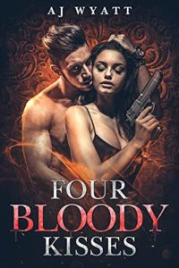 Four Bloody Kisses
