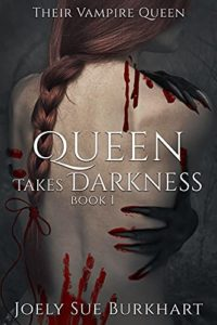 Queen Takes Darkness Book 1