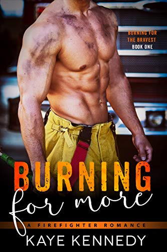 Burning for More