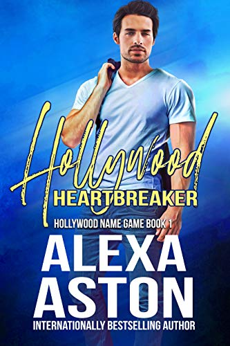 Hollywood Heartbreaker (Hollywood Name Game Book 1)