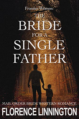 The Bride For A Single Father