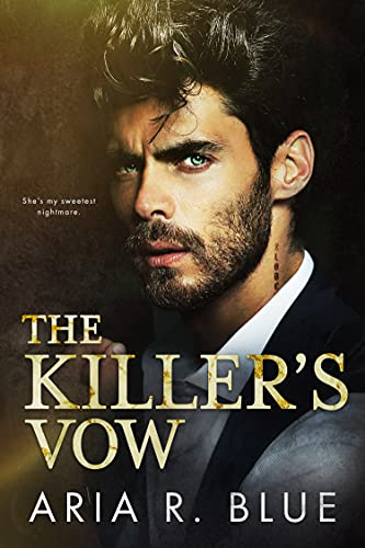 The Killer's Vow