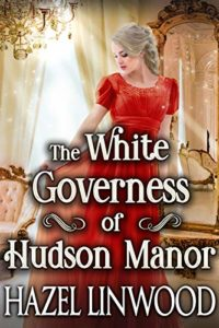 The White Governess of Hudson Manor